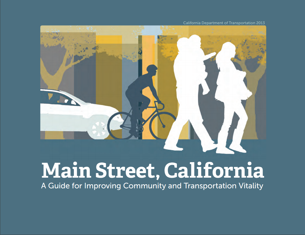 """A Guide for Improving Community and Transportation Vitality."""" Graphics reflect multi-modal transportation in California."""