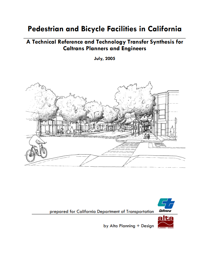 """Cover text reads, """"Pedestrian and Bicycle Facilities in California"""". Graphic below title features image of an intersection with pedestrians, bicyclists, and wheelchair users"""