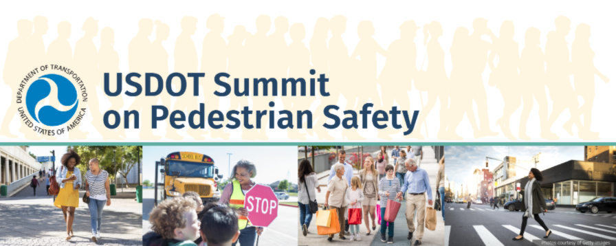 Banner of photos for the USDOT Summit for Pedestrian Safety