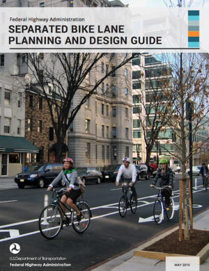 FHWA Safety Report on Separated Bike Lane Planning and Design