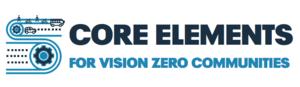Core Elements for Vision Zero Communities graphic
