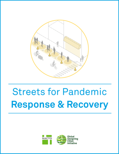NACTO Streets for Pandemic Response and Recovery Cover Page